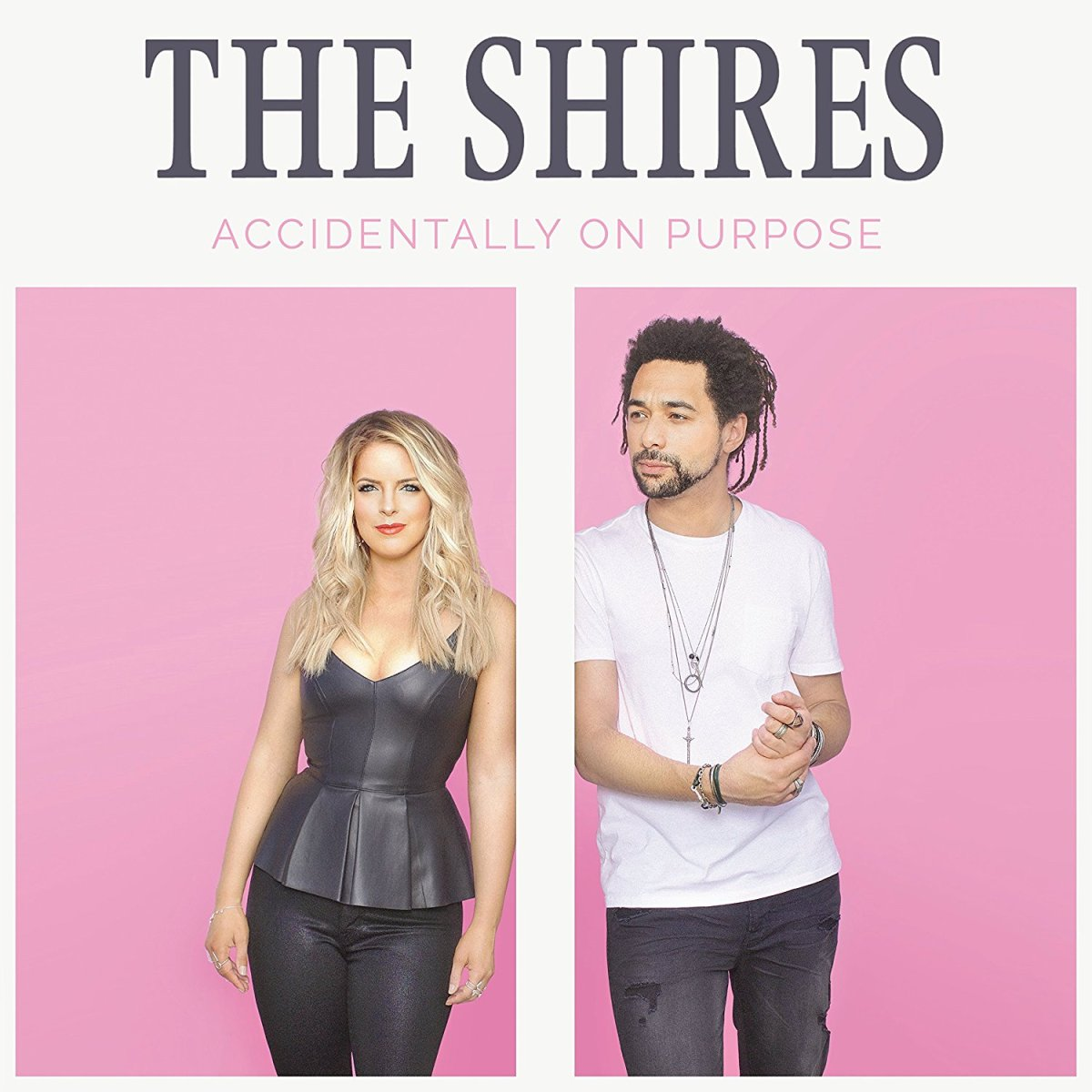 The Shires - Accidentally on Purpose - Album Review