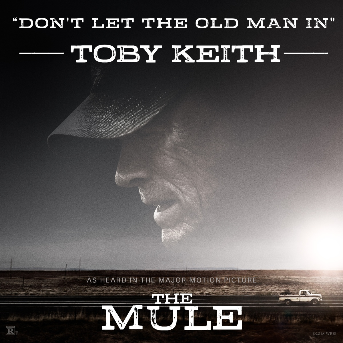"Toby Keith Pens Song For Clint Eastwood Movie ""The Mule""   Eastwood-Inspired ""Don't Let The Old Man In"" Set For December 7 Release"