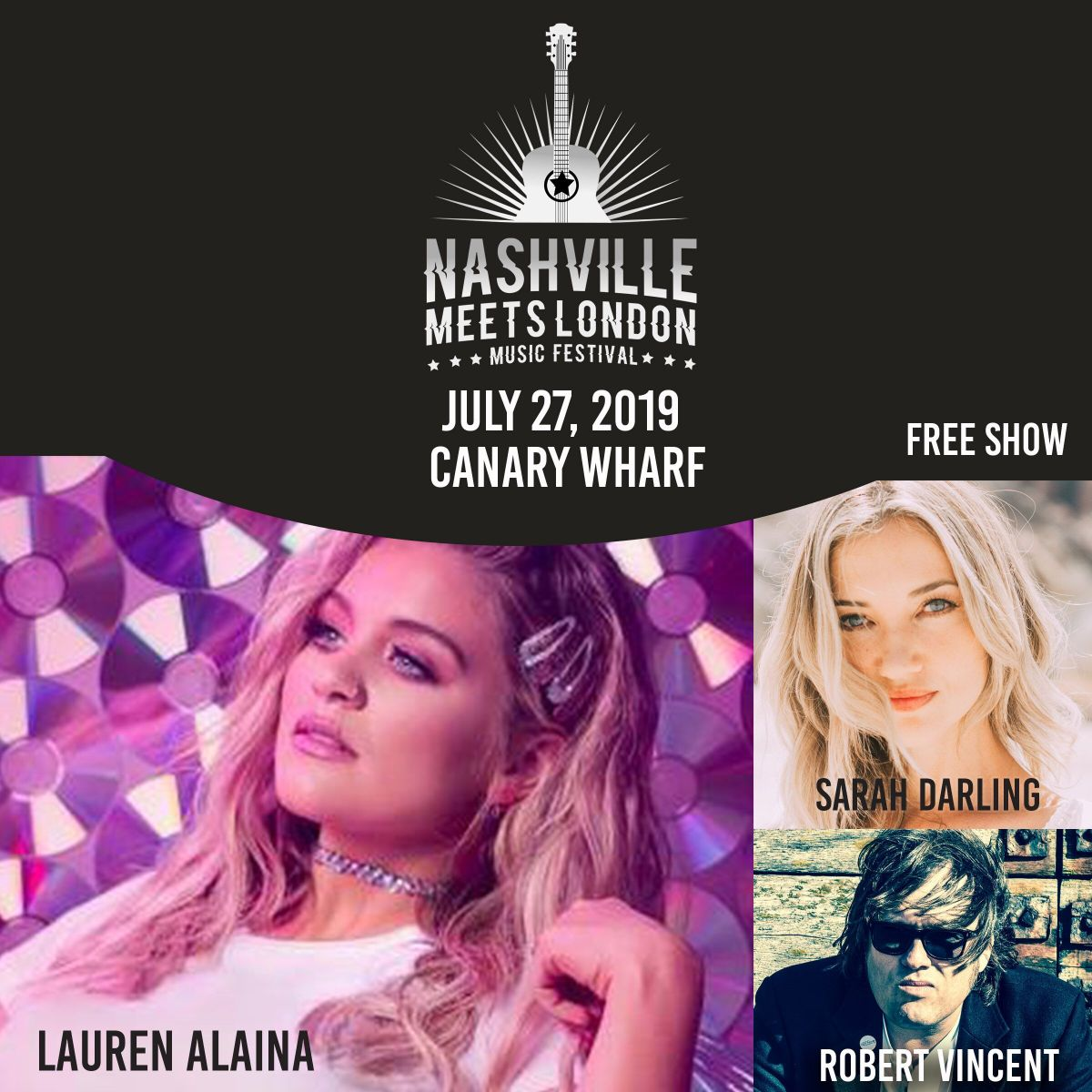Lauren Alaina, Sarah Darling, and Robert Vincent To Perform at Nashville Meets London in Canary Wharf