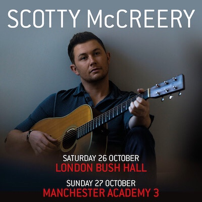 SCOTTY MCCREERY ANNOUNCES DEBUT UK SHOWS THIS OCTOBER – Building Our